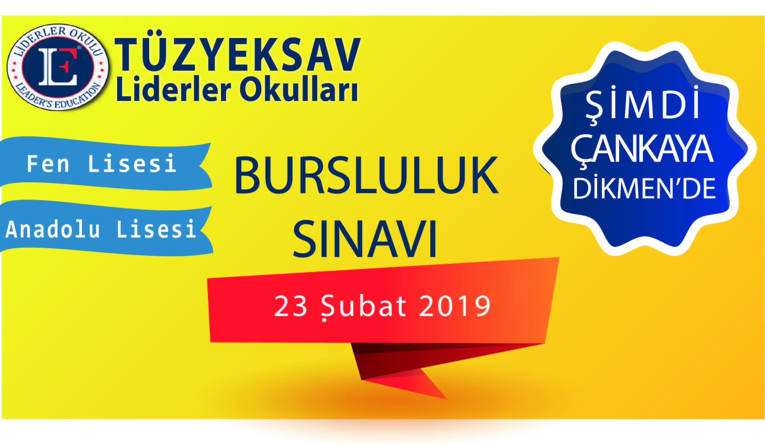 TÜZYEKSAV Liderler Okulları Fen ve Anadolu Lisesi Bursluluk Sınavı